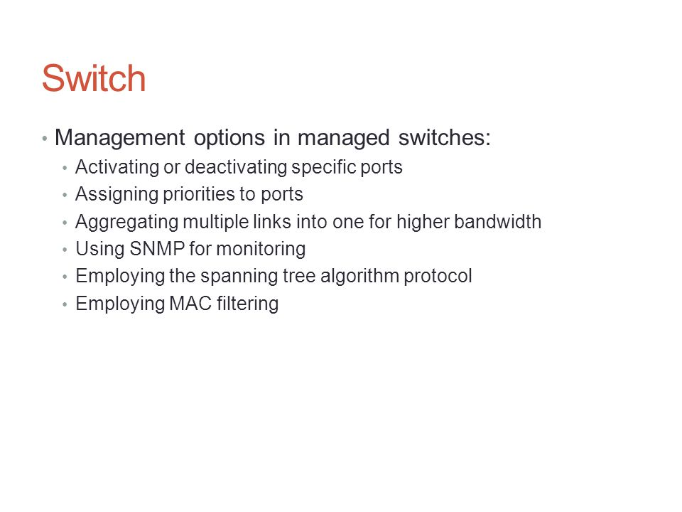 Switch Management options in managed switches: