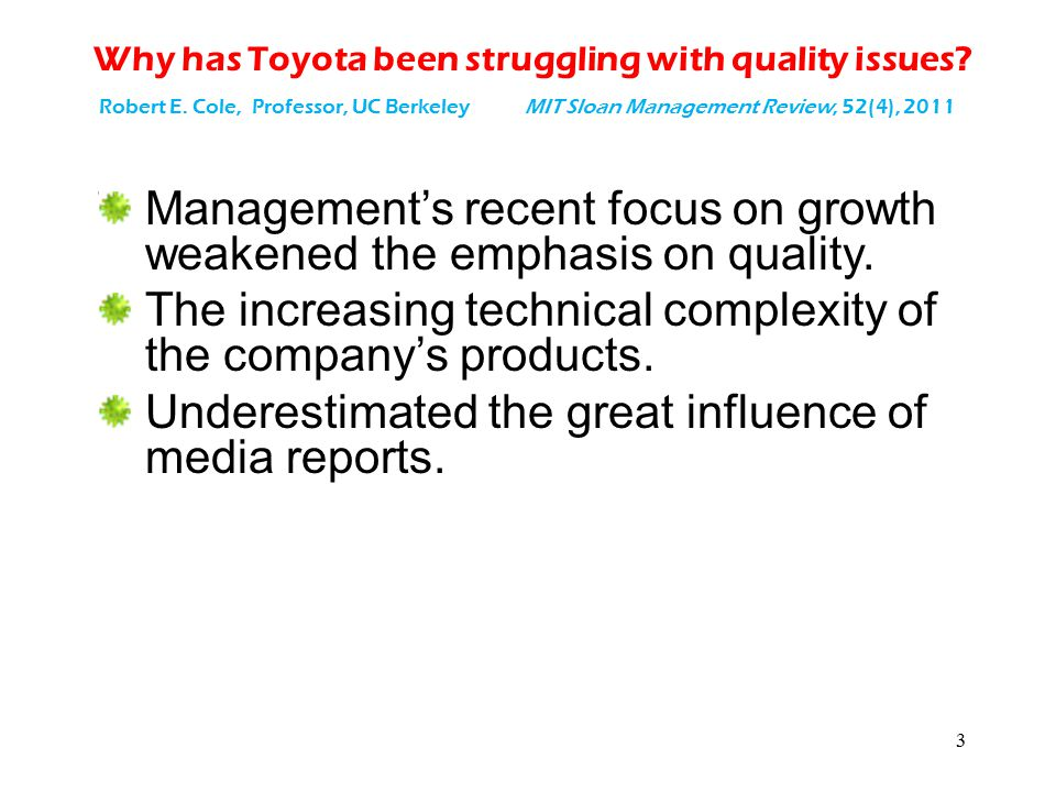 Why has Toyota been struggling with quality issues