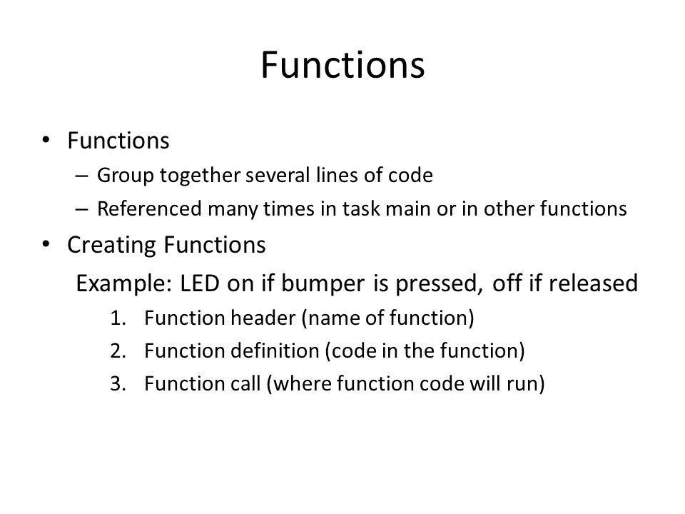 Functions Functions Creating Functions