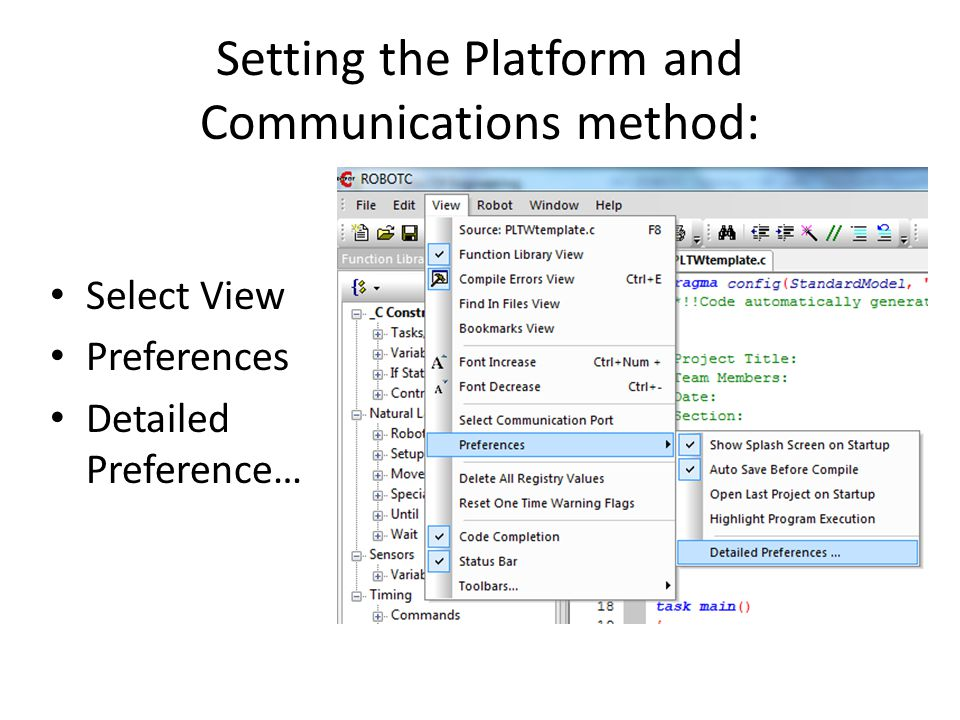 Setting the Platform and Communications method: