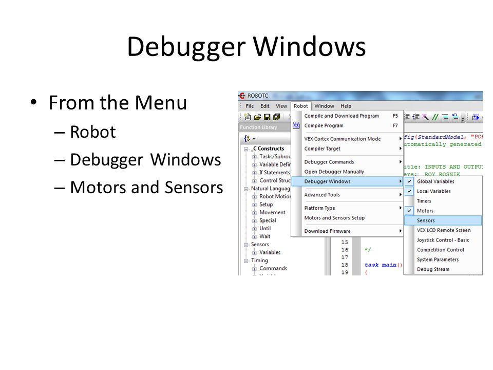 Debugger Windows From the Menu Robot Debugger Windows