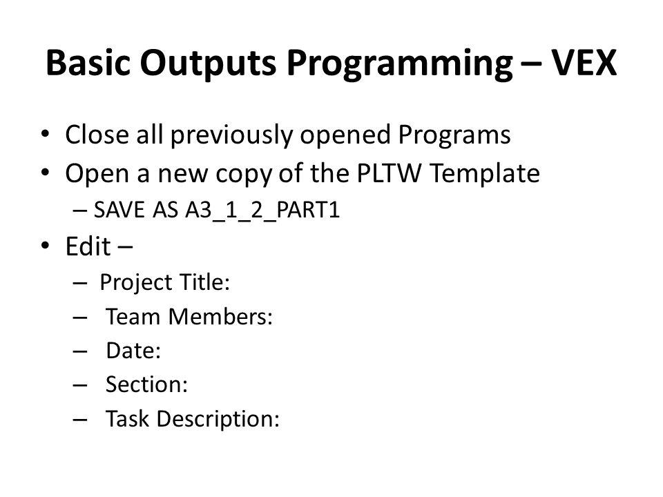 Basic Outputs Programming – VEX