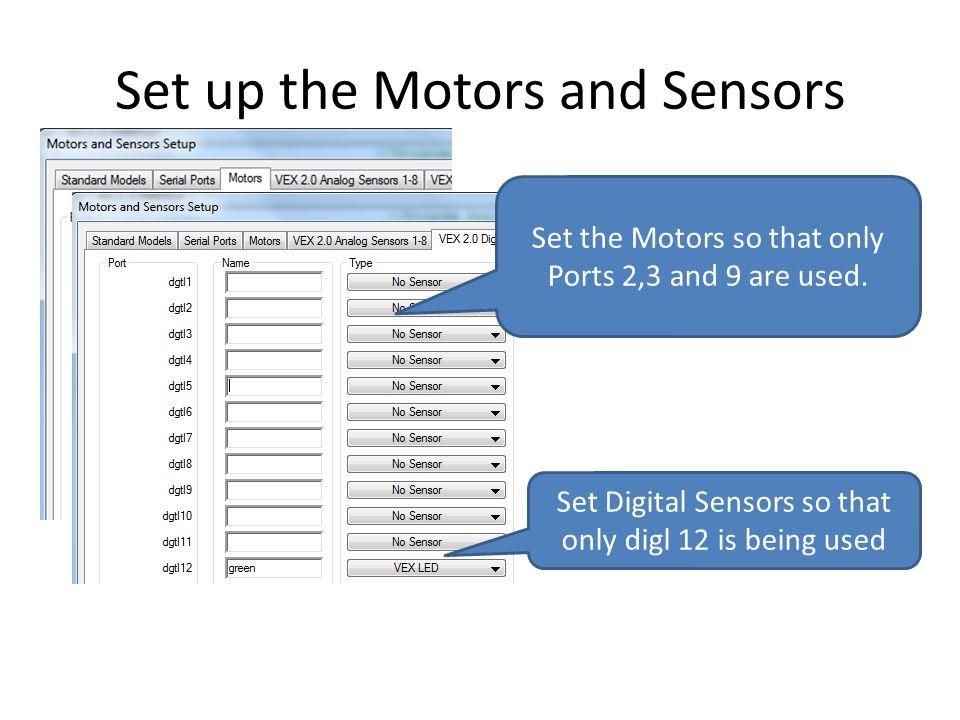 Set up the Motors and Sensors
