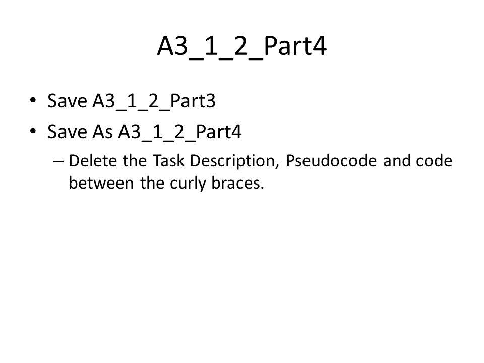 A3_1_2_Part4 Save A3_1_2_Part3 Save As A3_1_2_Part4