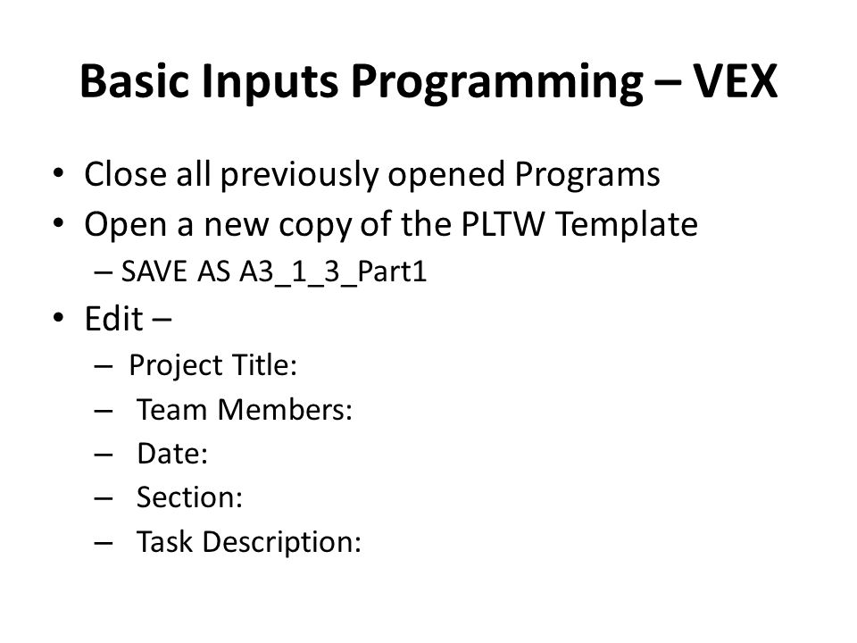 Basic Inputs Programming – VEX
