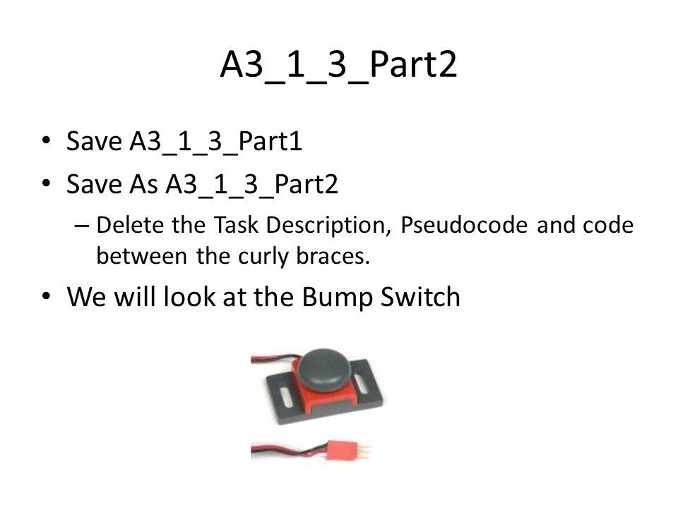 A3_1_3_Part2 Save A3_1_3_Part1 Save As A3_1_3_Part2