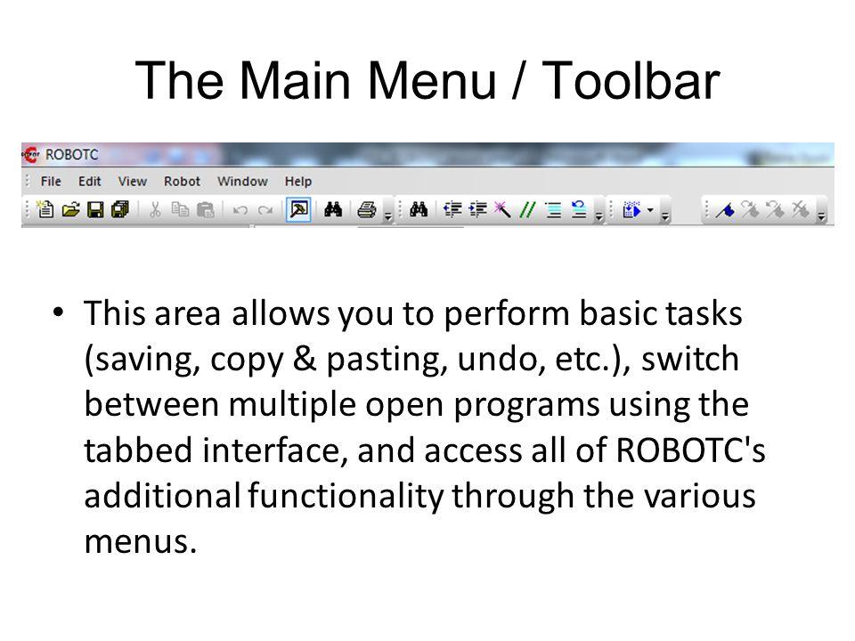 The Main Menu / Toolbar