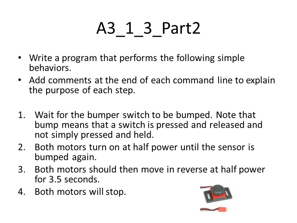 A3_1_3_Part2 Write a program that performs the following simple behaviors.