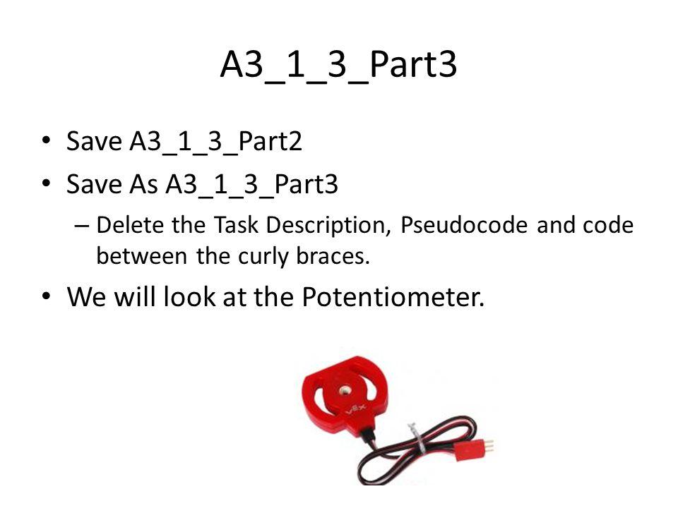 A3_1_3_Part3 Save A3_1_3_Part2 Save As A3_1_3_Part3