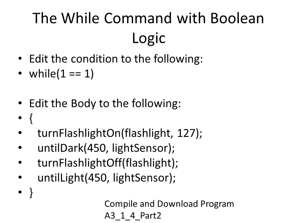 The While Command with Boolean Logic