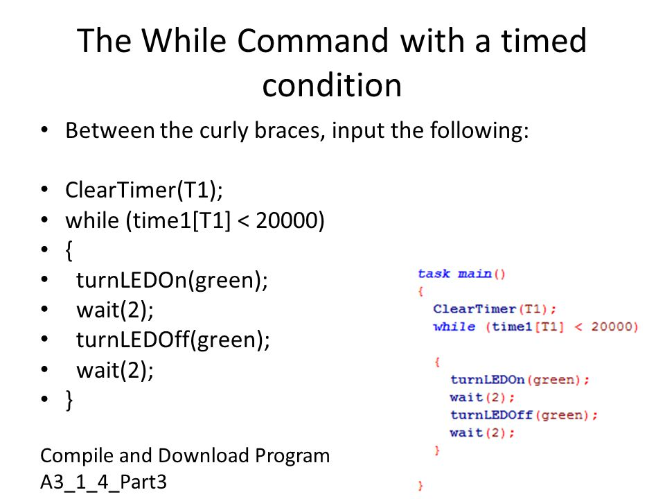The While Command with a timed condition