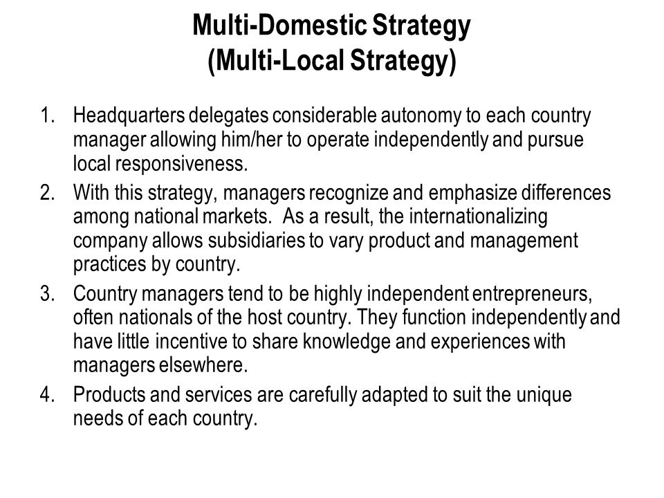 Multi-Domestic Strategy (Multi-Local Strategy)