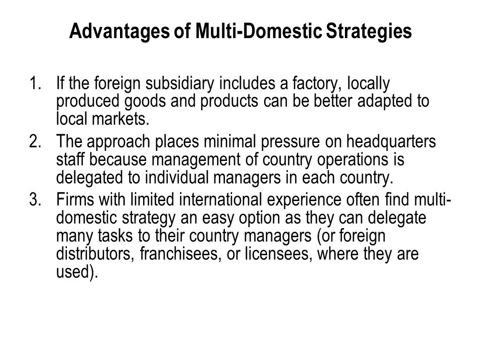 Advantages of Multi-Domestic Strategies