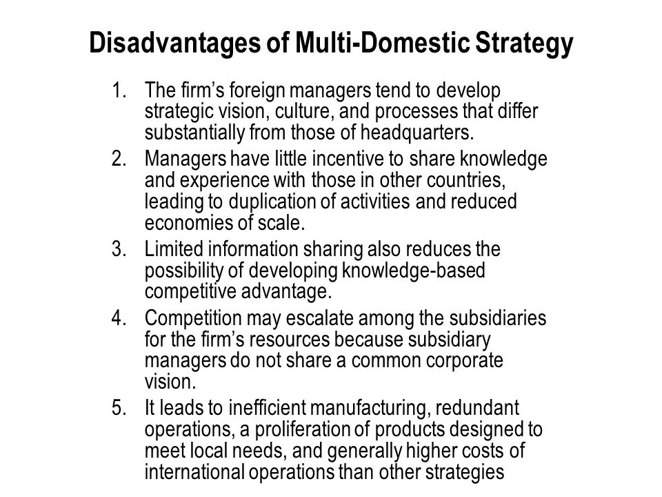Disadvantages of Multi-Domestic Strategy
