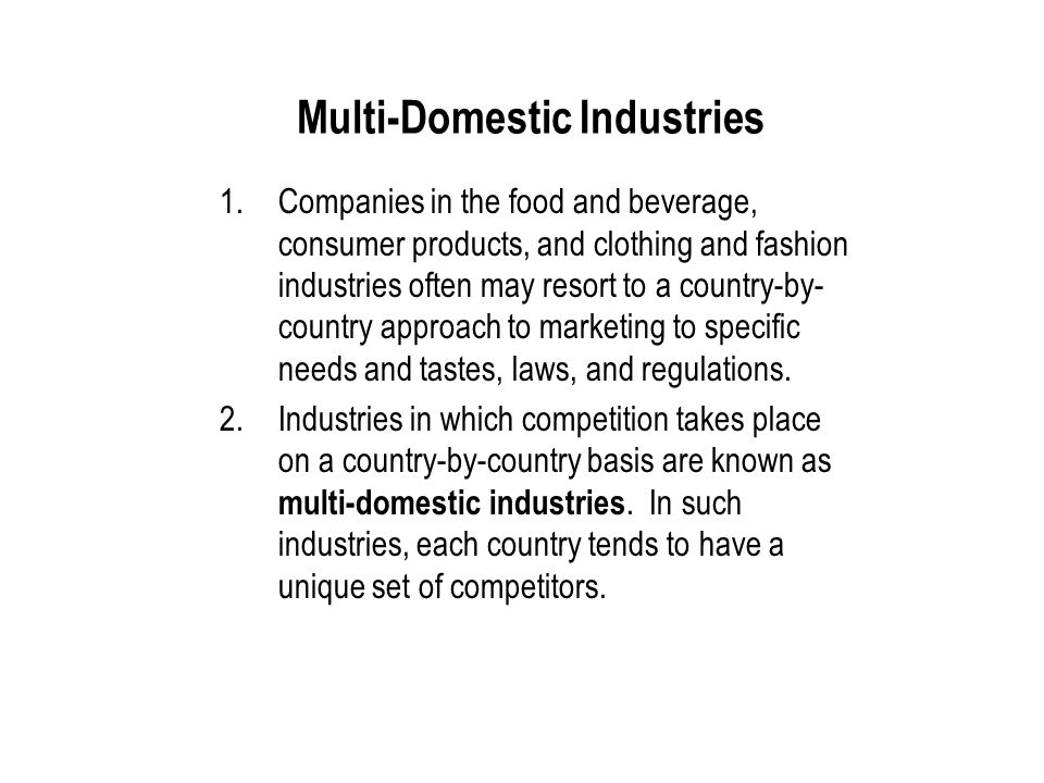 Multi-Domestic Industries