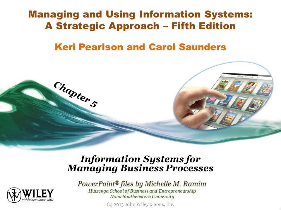 Information Systems for Managing Business Processes