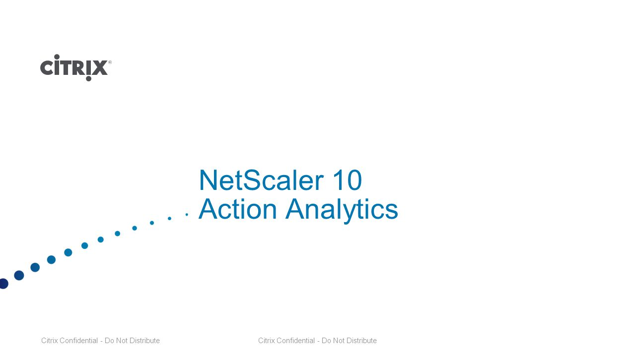 NetScaler 10 Action Analytics