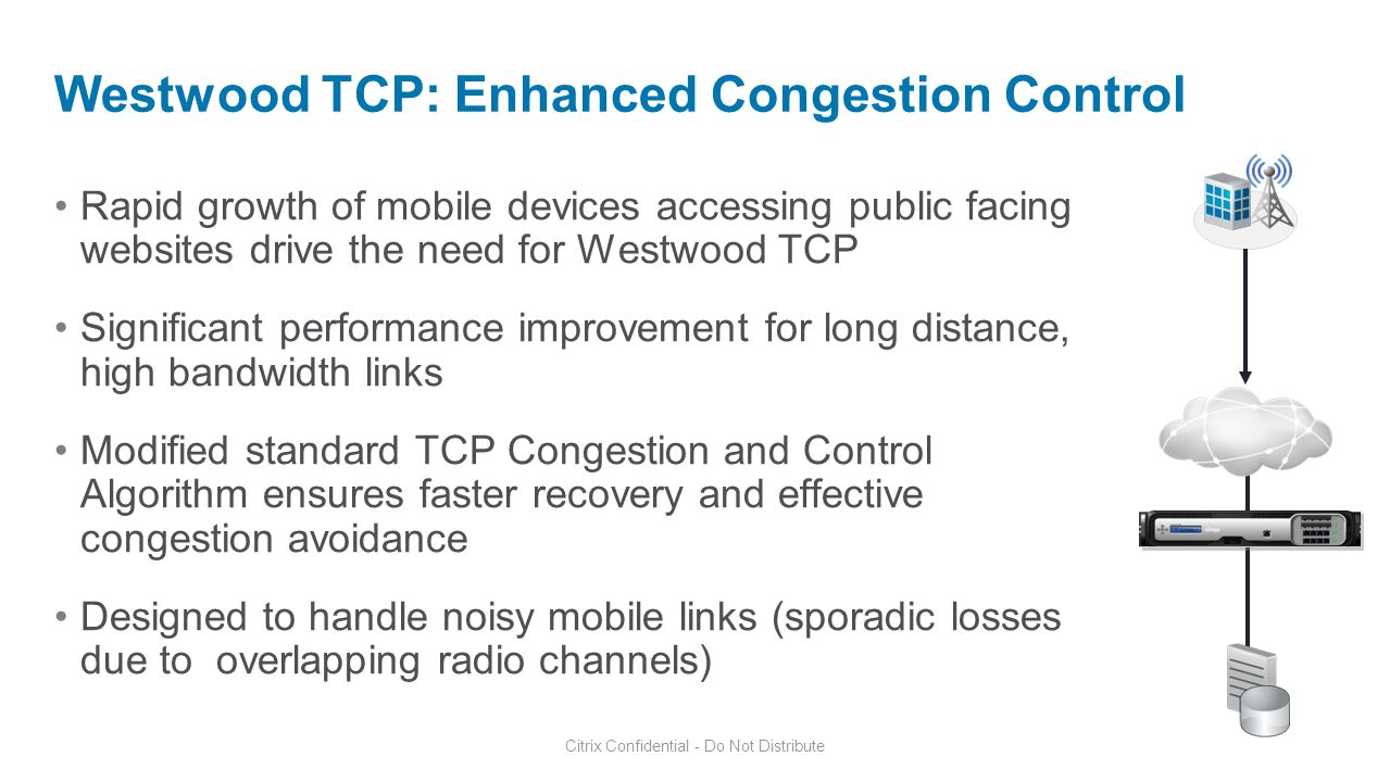 Westwood TCP: Enhanced Congestion Control