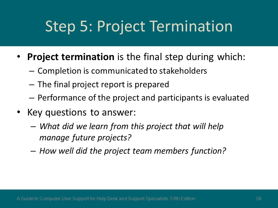 Step 5: Project Termination