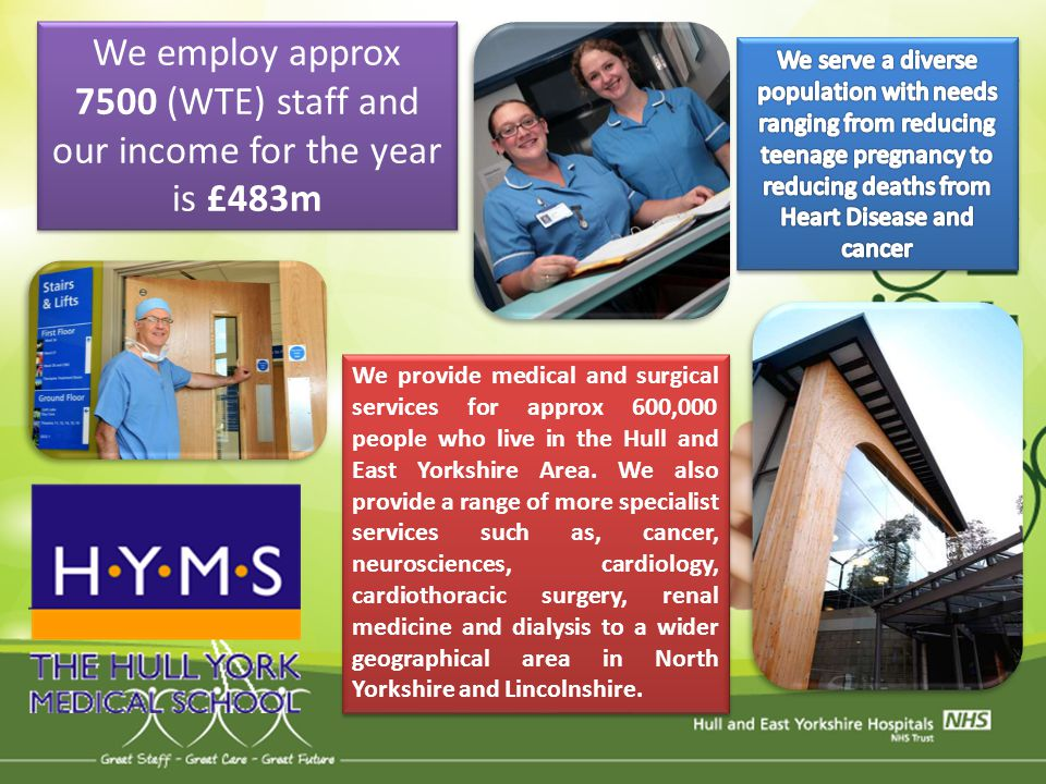 We employ approx 7500 (WTE) staff and our income for the year is £483m