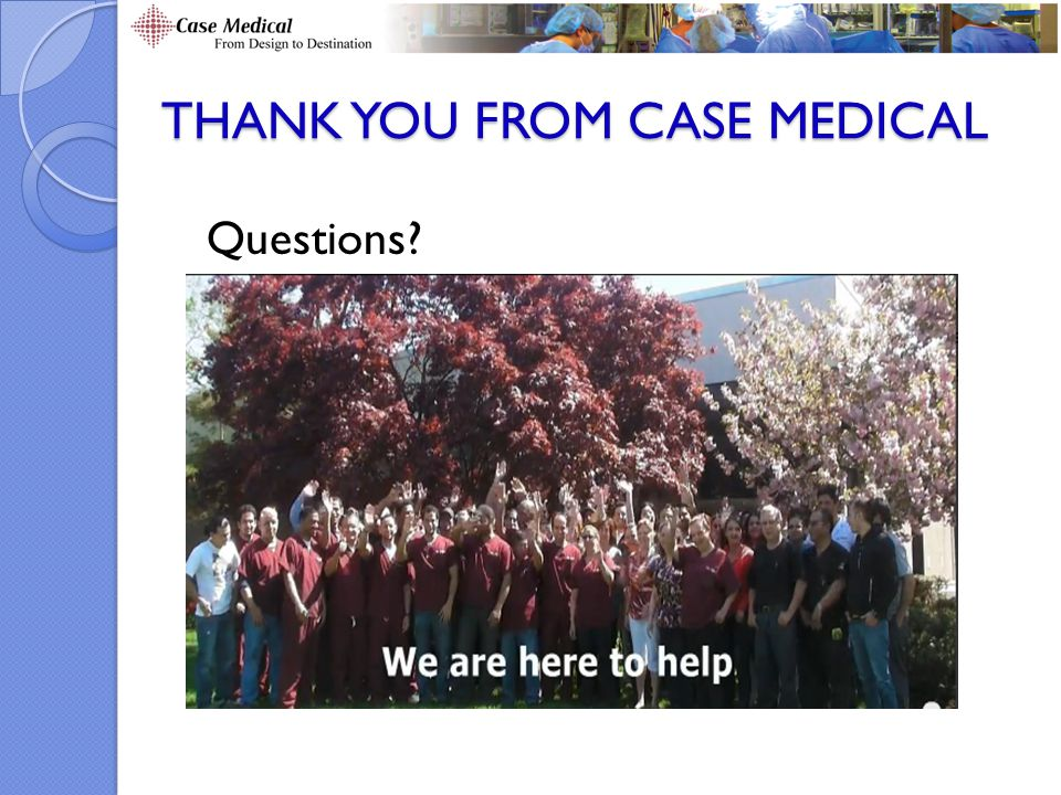Thank you from Case Medical