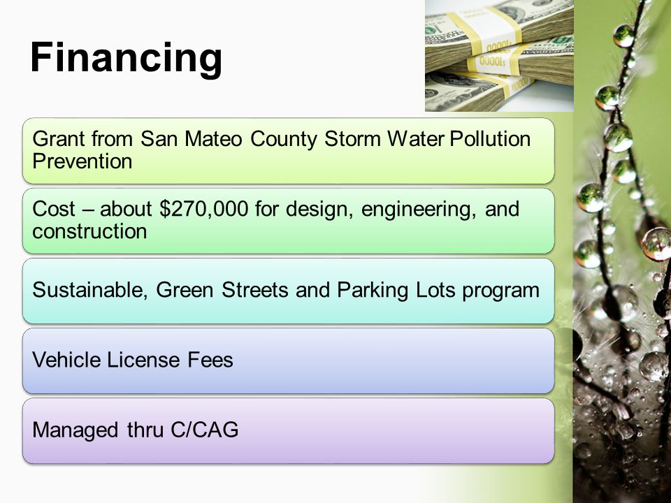 Financing Grant from San Mateo County Storm Water Pollution Prevention