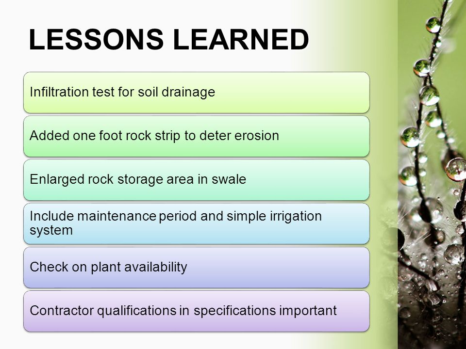 LESSONS LEARNED Infiltration test for soil drainage