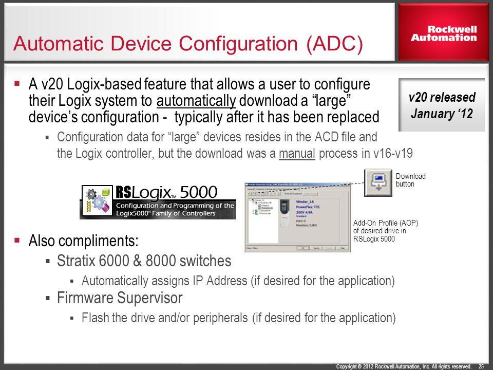 Automatic Device Configuration (ADC)