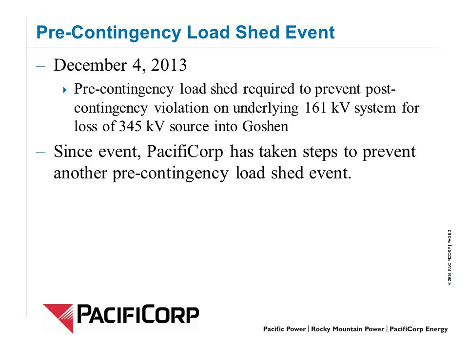 Pre-Contingency Load Shed Event