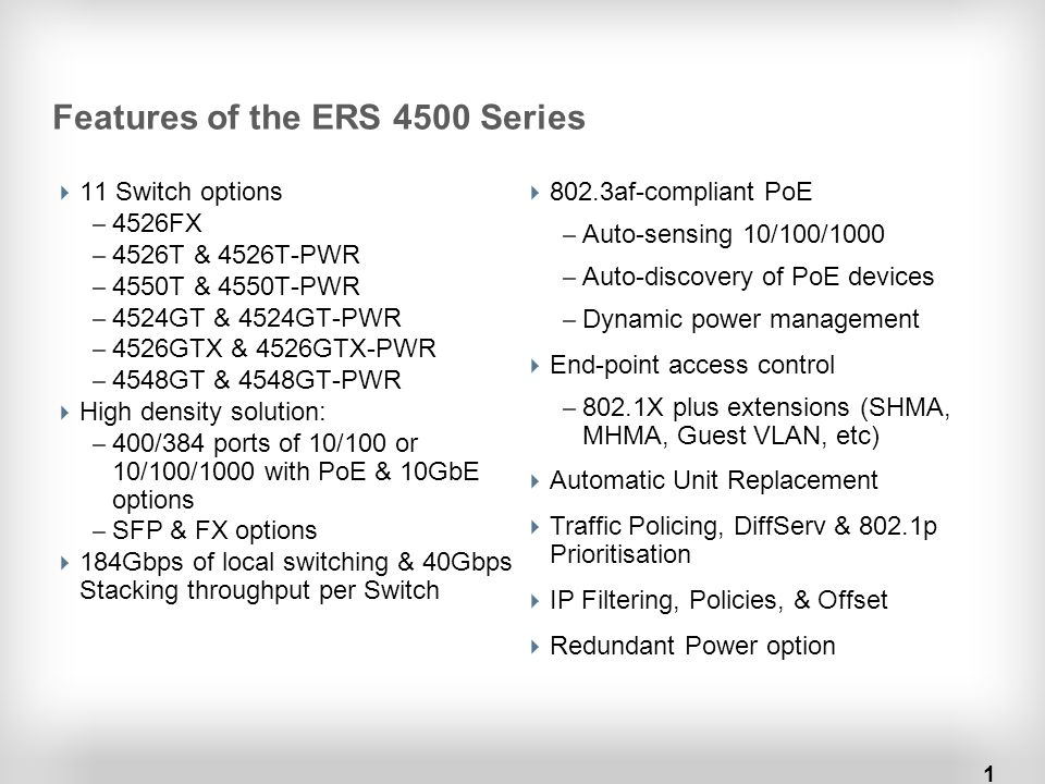 Features of the ERS 4500 Series