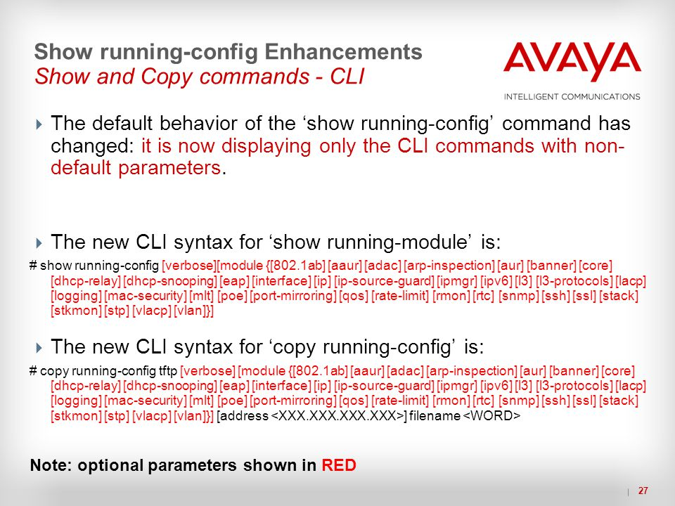 Show running-config Enhancements Show and Copy commands - CLI
