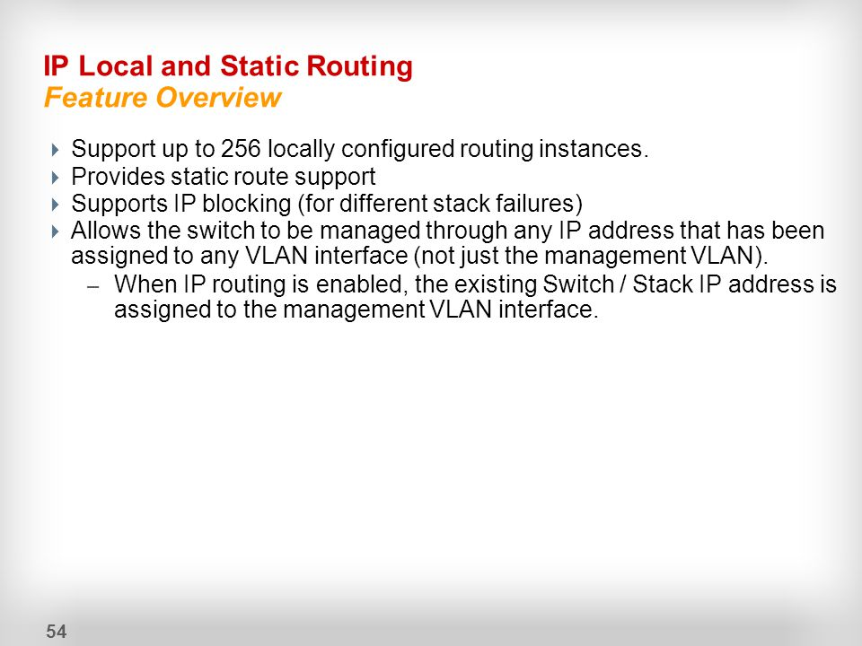 IP Local and Static Routing Feature Overview