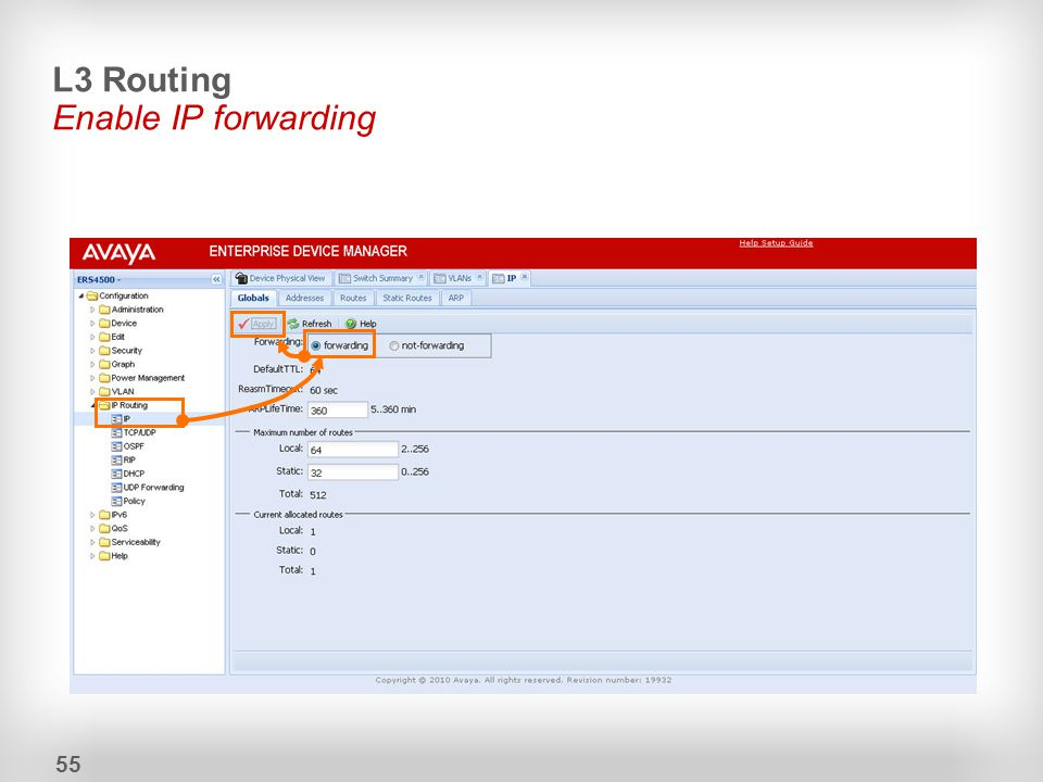 L3 Routing Enable IP forwarding