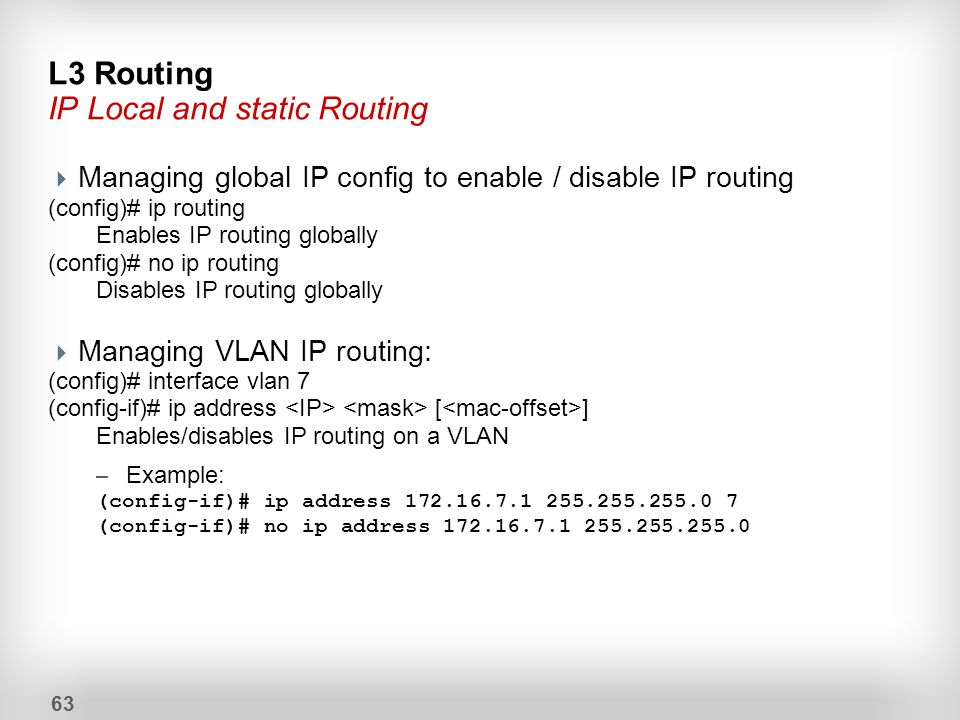 L3 Routing IP Local and static Routing