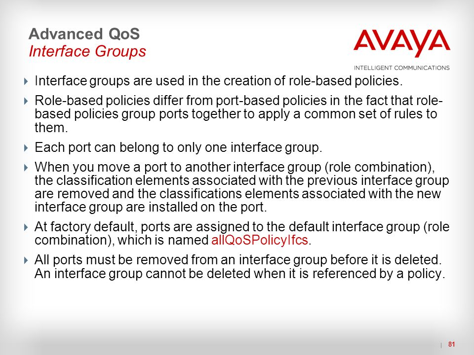 Advanced QoS Interface Groups