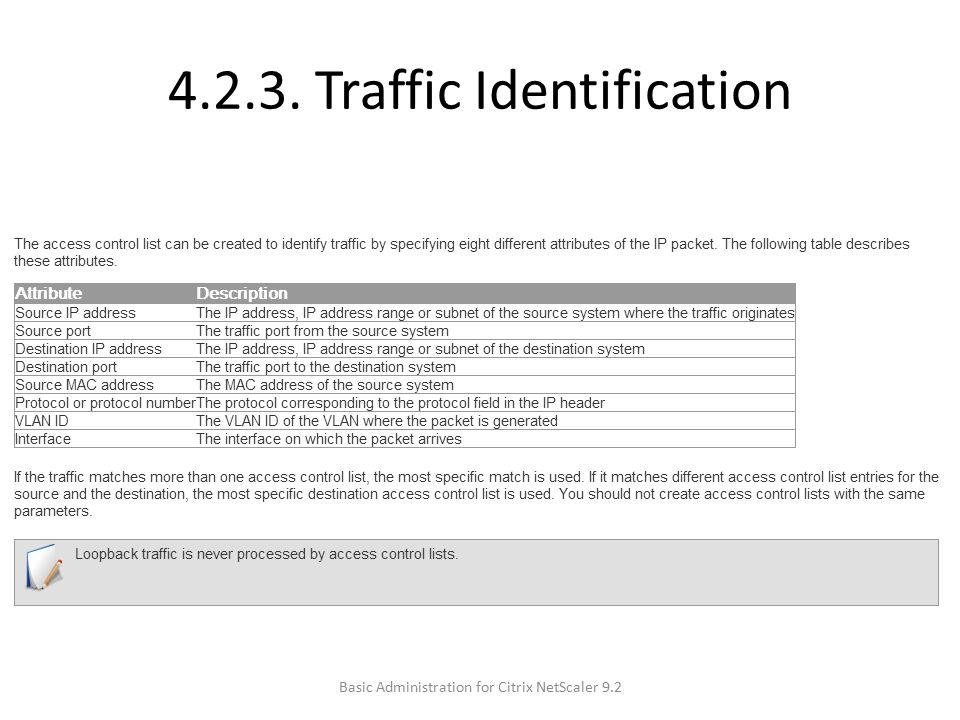 4.2.3. Traffic Identification