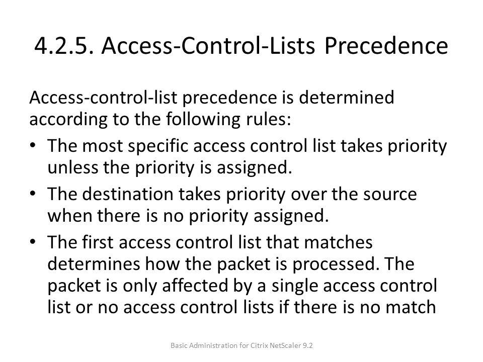 4.2.5. Access-Control-Lists Precedence