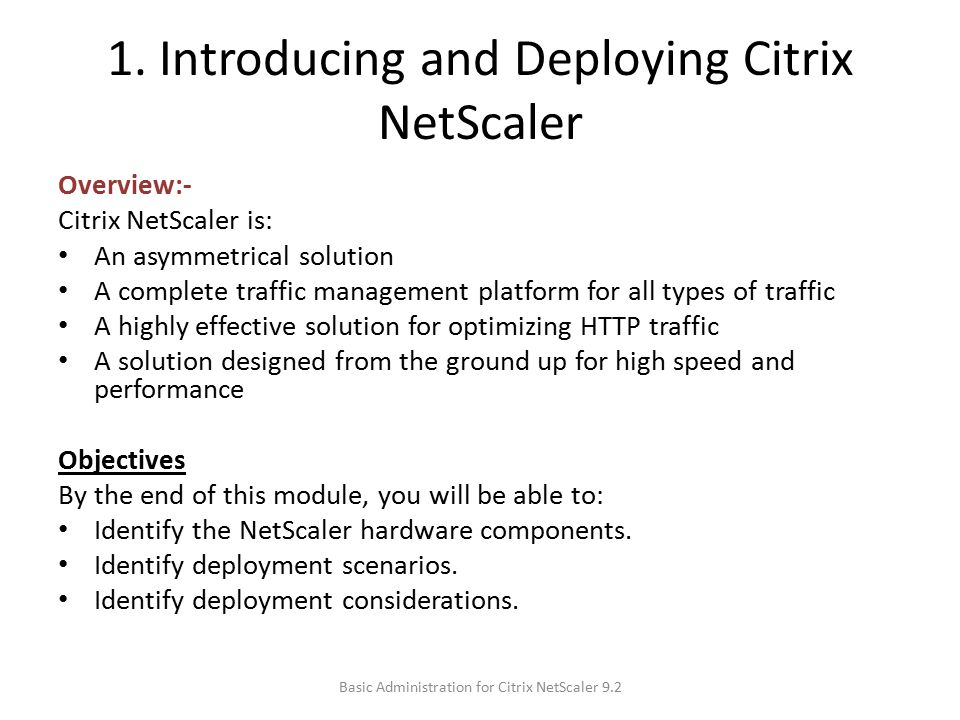 1. Introducing and Deploying Citrix NetScaler