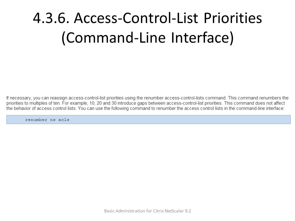 4.3.6. Access-Control-List Priorities (Command-Line Interface)
