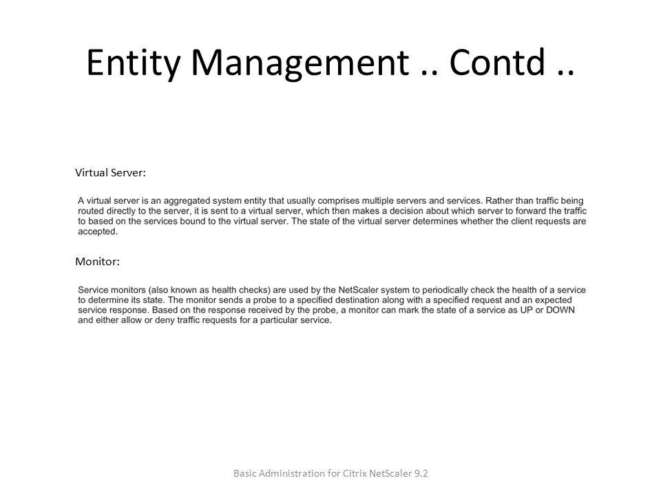 Entity Management .. Contd ..