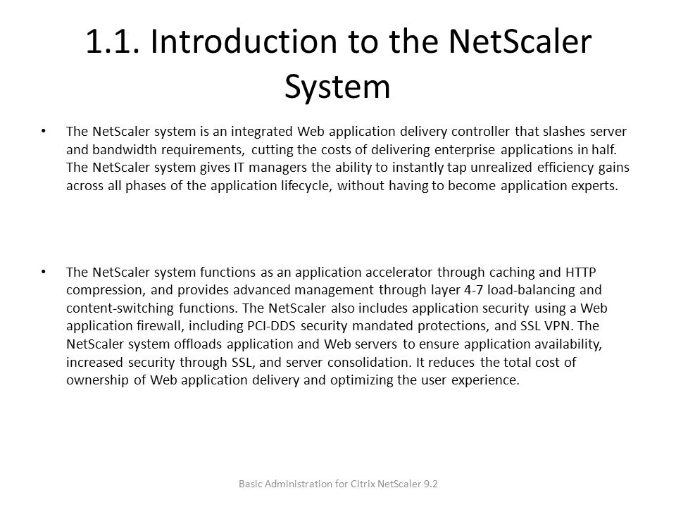 1.1. Introduction to the NetScaler System