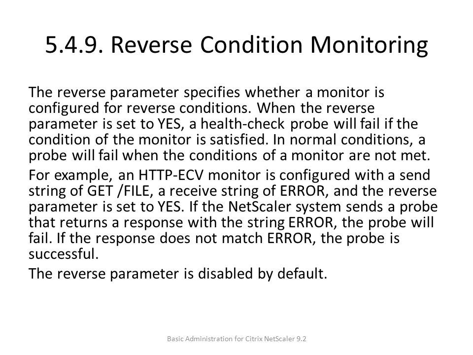 5.4.9. Reverse Condition Monitoring