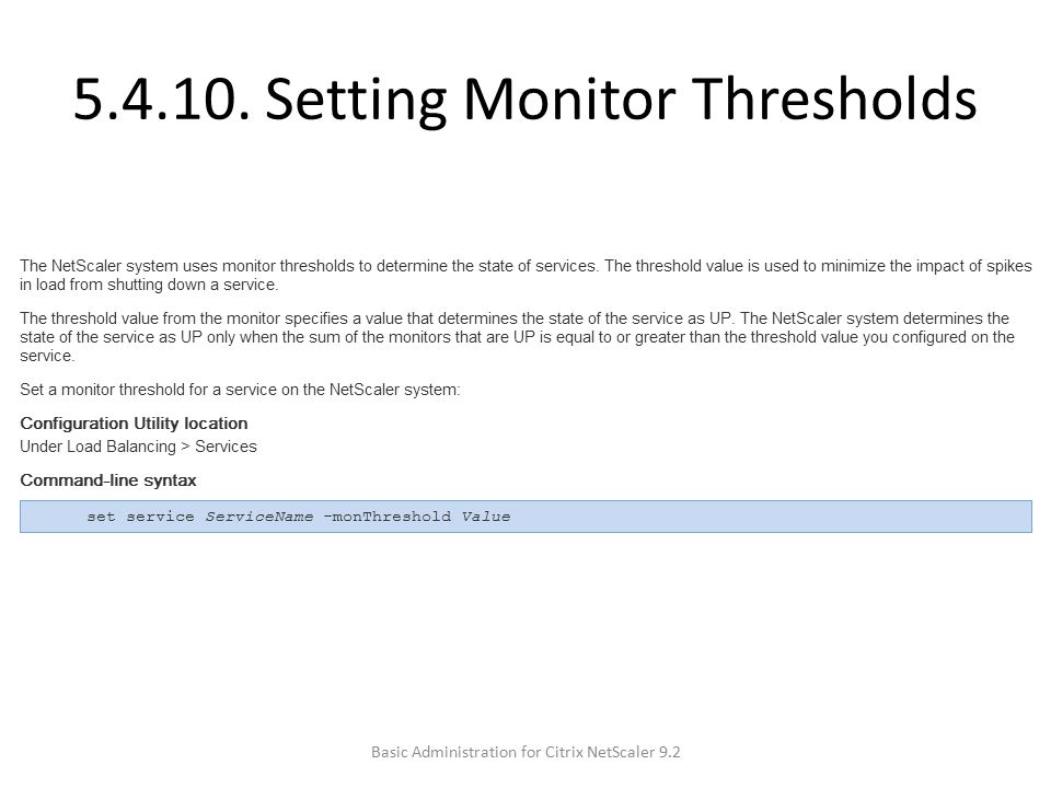 5.4.10. Setting Monitor Thresholds