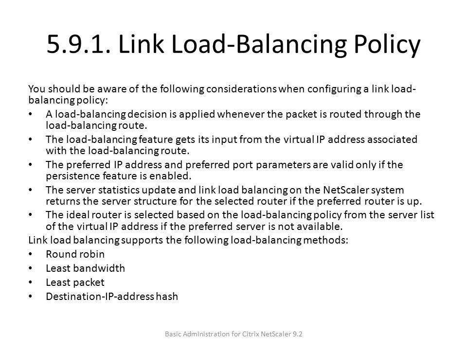 5.9.1. Link Load-Balancing Policy
