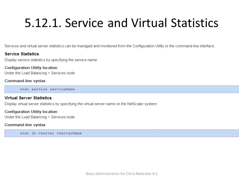5.12.1. Service and Virtual Statistics