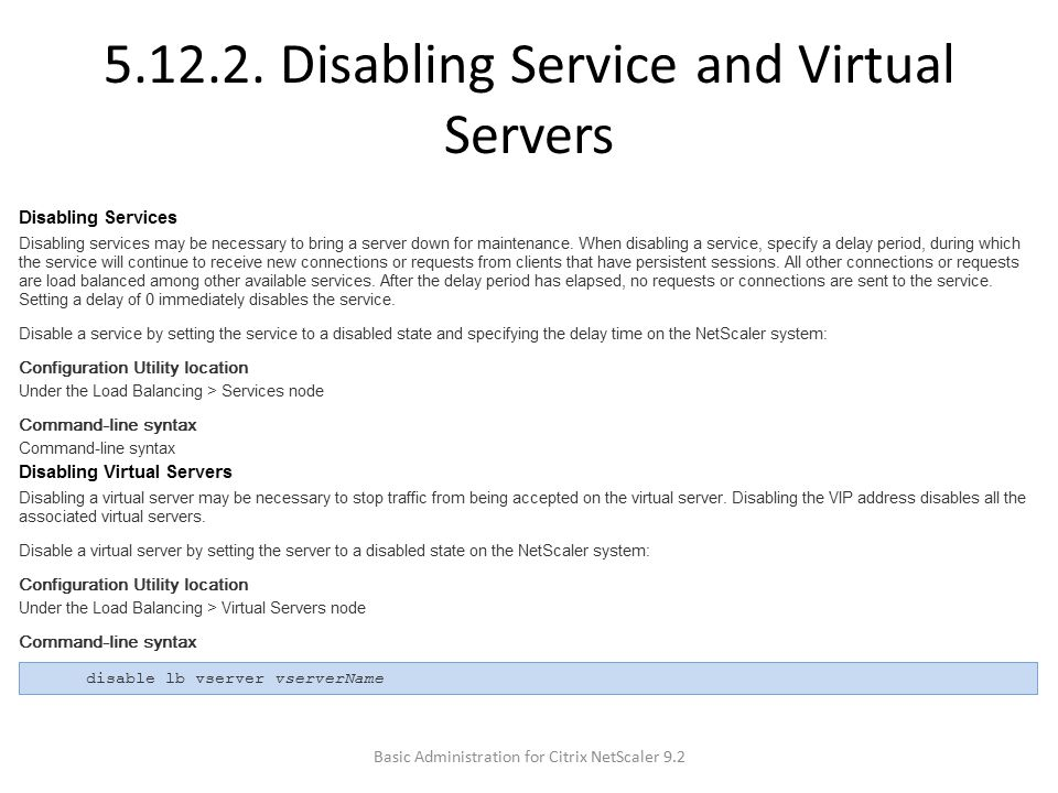 5.12.2. Disabling Service and Virtual Servers