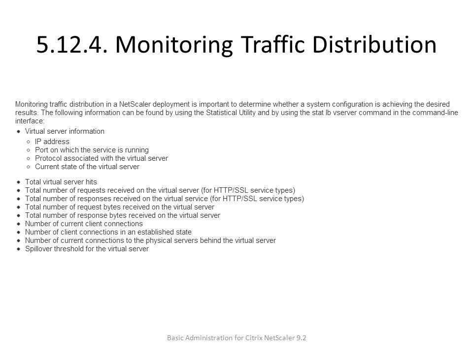 5.12.4. Monitoring Traffic Distribution