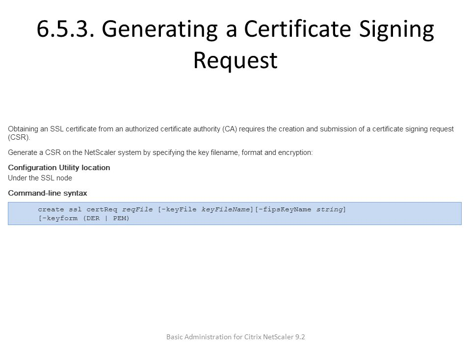 6.5.3. Generating a Certificate Signing Request