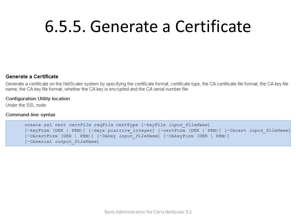6.5.5. Generate a Certificate