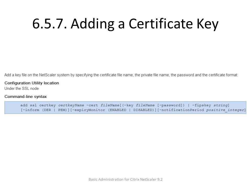 6.5.7. Adding a Certificate Key